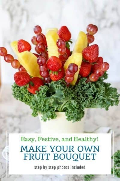 Pinterest image with text overlay for how to make a fruit bouquet