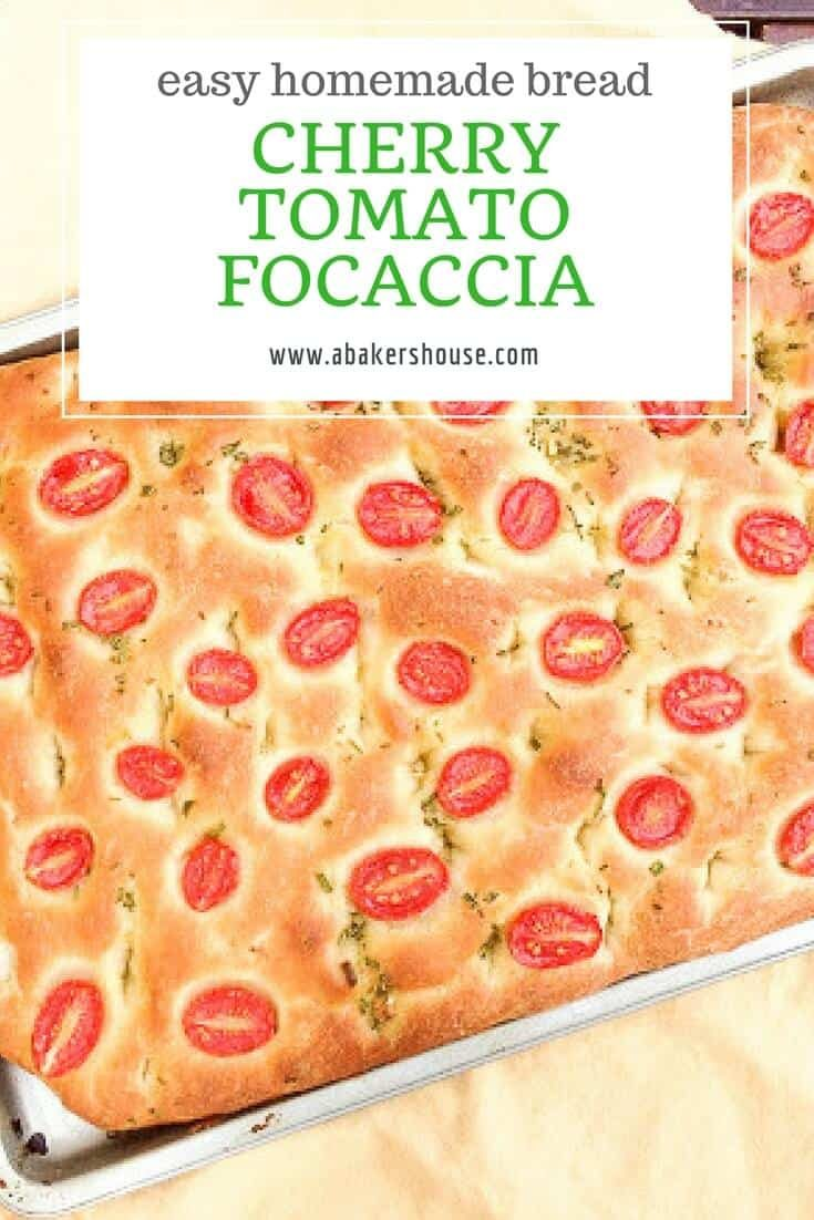 Cherry tomato focaccia celebrates summer's fresh cherry tomatoes and could be modified for other types of tomatoes and herbs to suit your taste. Serving focaccia as a starter when you have company is a smart move: your home sings with the aroma of freshly baked bread and your guests are impressed with your baking skills. #abakershouse #focaccia #homemadeBread #cherrytomato #easyrecipe