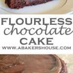 Two photos of flourless chocolate gluten free cake