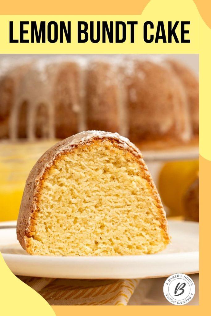 freshly baked slice of lemon cake in Bundt pan