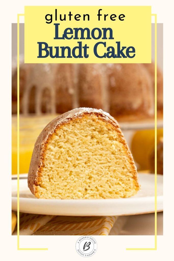 gluten free lemon bundt cake slice on white plate
