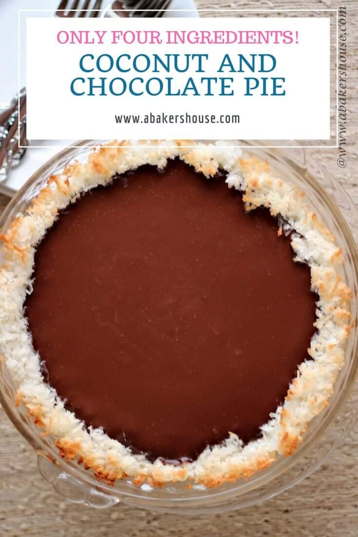 Pie doesn't get any easier! This four ingredient coconut chocolate pie is gluten free, should be made ahead of time, and is like an almond joy in pie form. Chocolate plus coconut equals happiness in this pie. #4ingredient #gluten free #piday #easypierecipe #chocolate #coconut #easyrecipe #abakershouse #ganache