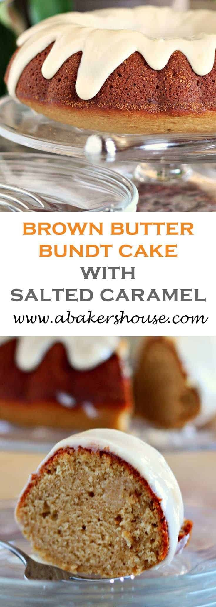 Make this Brown Butter Bundt cake with Salted Caramel icing. Serves a crowd and is ready for a special occasion. #abakershouse #brownbutter #bundt #cakeRecipe