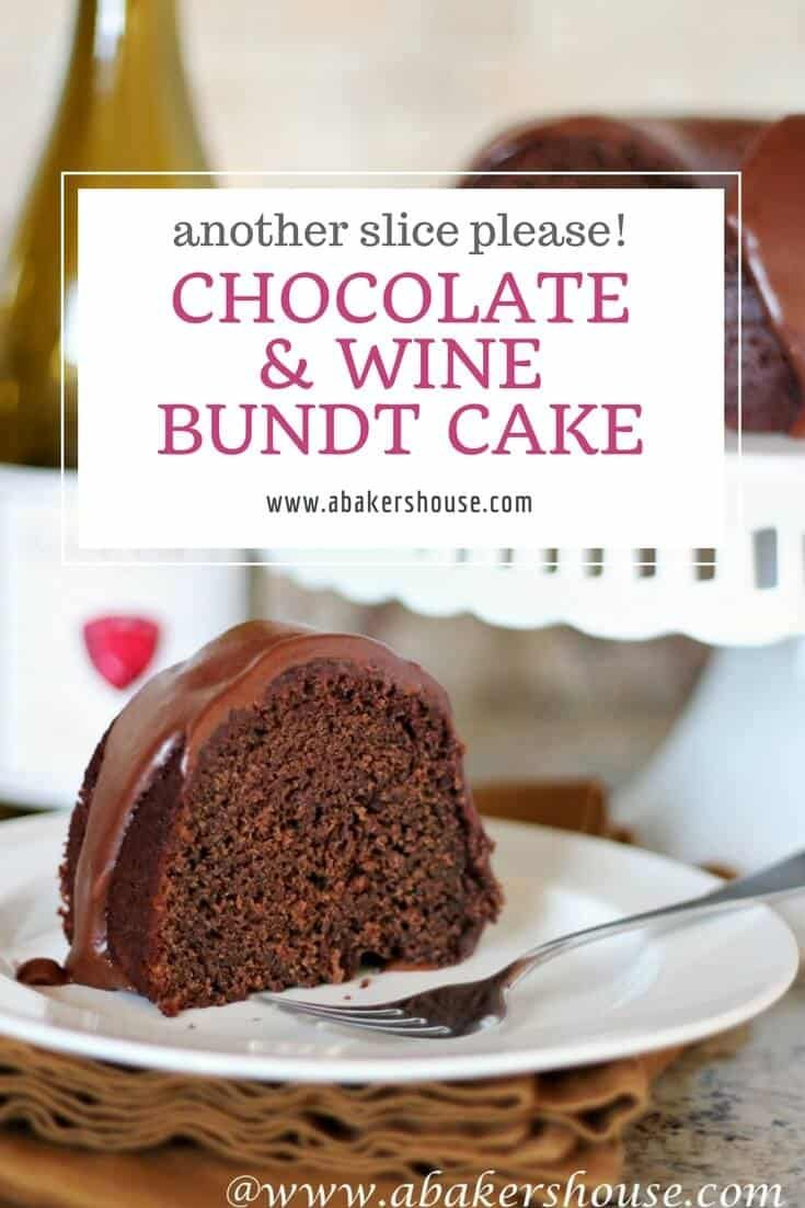 Combine two of life's great gifts in one with this Chocolate and Wine Bundt Cake. This cake adapted from a Martha Stewart recipe is rich with chocolate with the wine in the background with a chocolate icing to finish off this moist Bundt. #recipe #holiday #Valentines #Christmas #chocolate #wine #Bundt #abakershouse