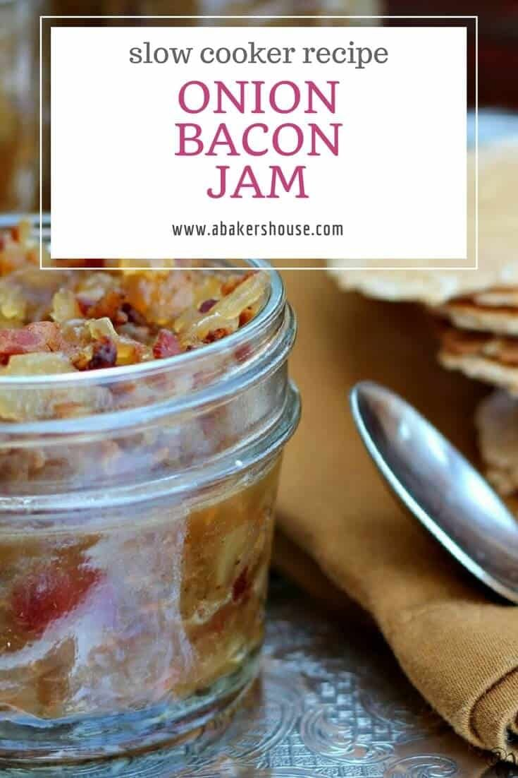 This recipe for Crock Pot Onion Bacon Jam slowly cooked and has deep flavor from caramelized onions. Is Bacon onion jam the right term? It's hard to say. Jams usually have fruit plus sugar. But this slow cooker jam is so tasty you won't care what it's called! #abakershouse #crockpot #slowcooker #bacon #onion #canning #preserving