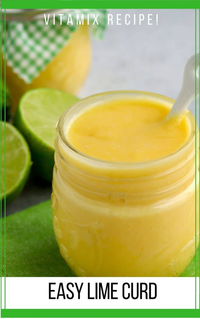 Pinterest image for Lime Curd made in Vitamix