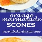 orange marmalade scones