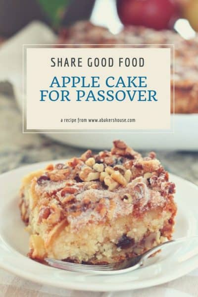 Apple Cake for Passover on a round white plate with text describing this photo to be pinned on Pinterest