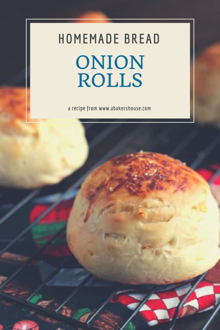 Homemade onion rolls are easy to make at home with this King Arthur Flour recipe. Perfect for burgers and sandwiches. Made by Holly Baker at www.abakershouse.com #onionrolls #homemadebread #breadrecipe #hamburgerbuns #abakershouse
