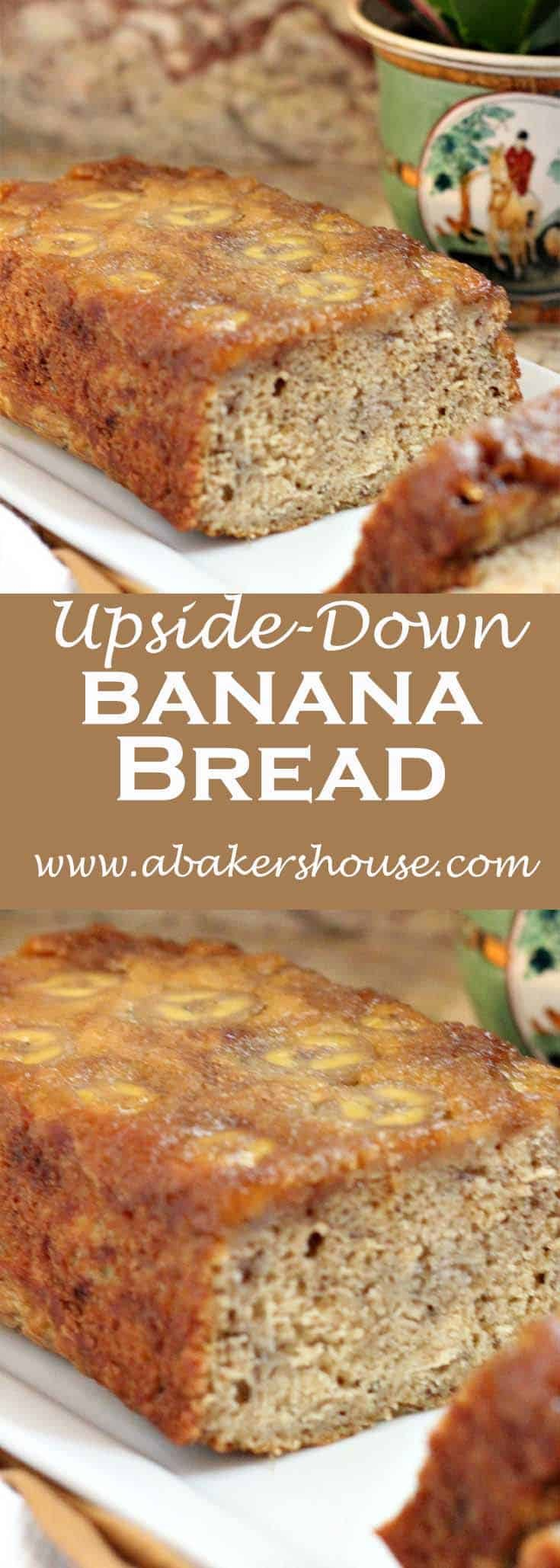 You may have heard of upside down pineapple cake but have you tried the same technique with bananas? Adding brown sugar and melted butter to the bottom of the loaf pan then letting some bananas soak up that caramel-gooey goodness really makes this a special way to bake banana bread. #bananabread #upsidedowncake #abakershouse