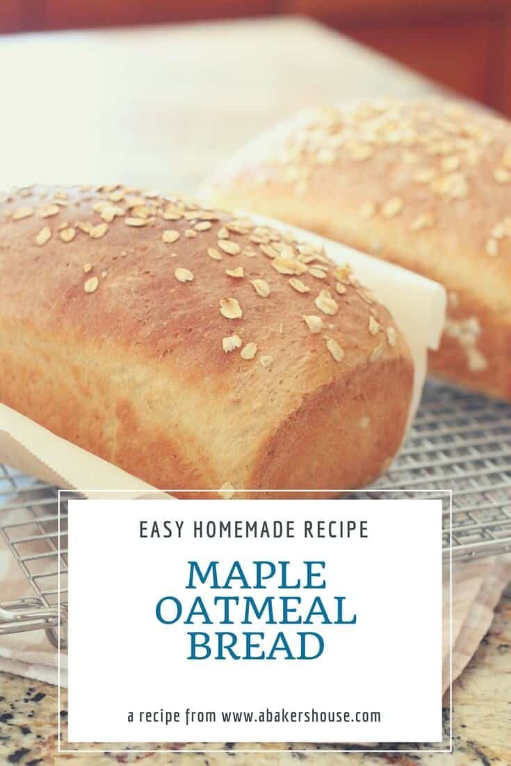 What an easy recipe for homemade bread! Maple Oatmeal Bread is sweetened with maple syrup (obviously!) with no other added sugar. It has a secret ingredient of coffee which is an interesting twist. Great for sandwiches or for toast and jam. #abakershouse #maple #homemadebread #breadrecipe