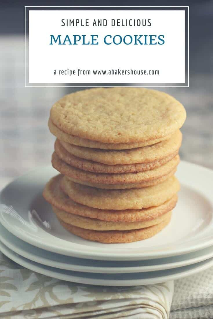 Maple cookies are a basic sugar cookie dressed up with maple flavors using maple syrup. Just enough of a twist to made them stand out. Baking with maple is great for the fall season or year round. #classiccookierecipe #maple #maplecookie #cookierecipe #abakershouse