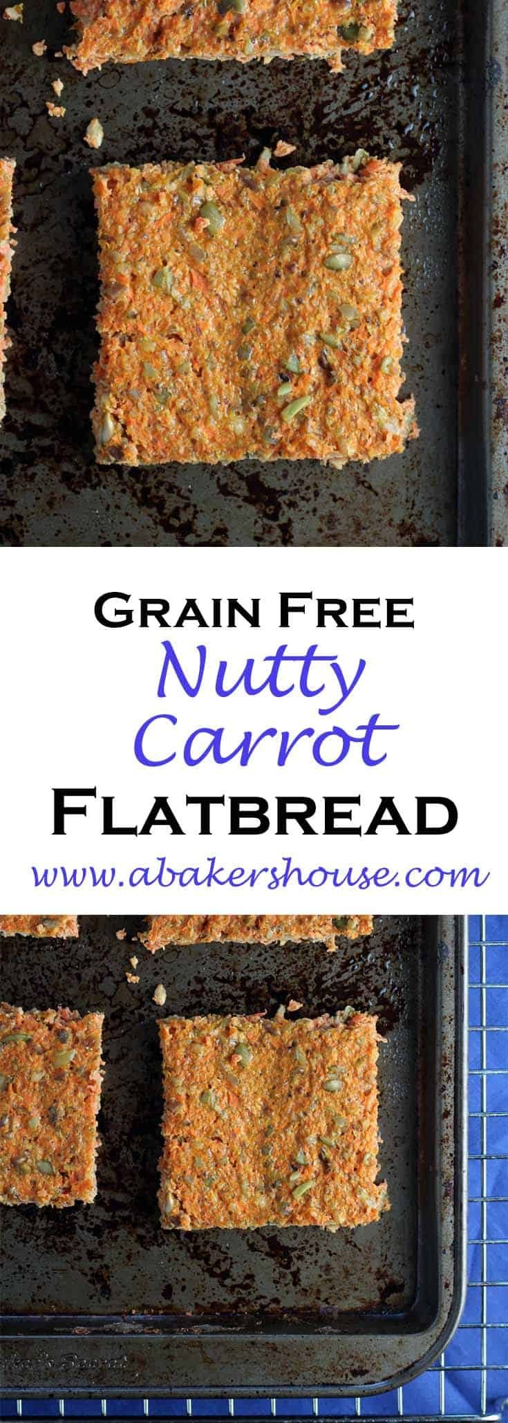 Grain Free Nutty Carrot Flatbread is a Cooking Light Recipe. Paleo bread and gluten free bread is easy to make at home. #abakershouse #homemadebread #paleo #glutenfree