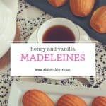 Honey and Vanilla Madeleines recipe