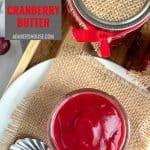 Cranberry butter is even better than Cranberry sauce