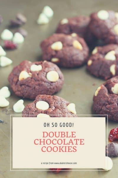 Double Chocolate Cookies with Dried Cherries | A Baker's House