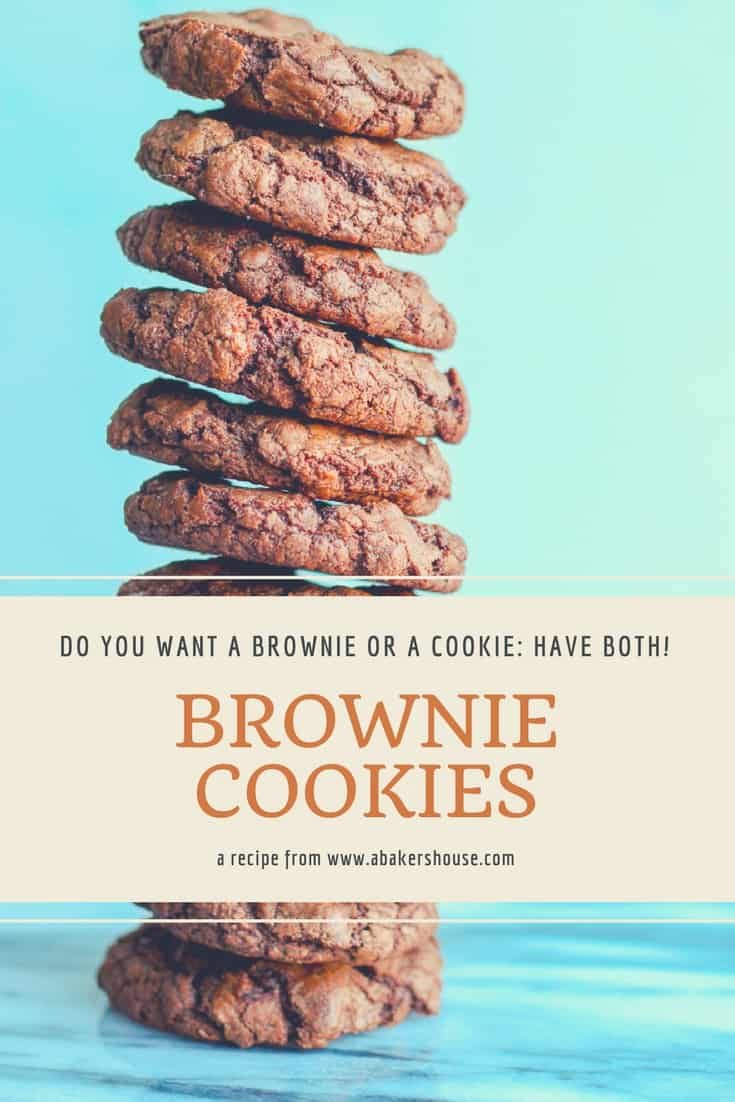 The chocolate cookie of your dreams is here-- perfect combination of a cookie and a brownie all in one sweet package. Make a double batch because these brownie cookies will disappear in a flash! #chocolatecookies #brownies #abakershouse #brownies #cookierecipe #chocolate #recipe #favoritecookie