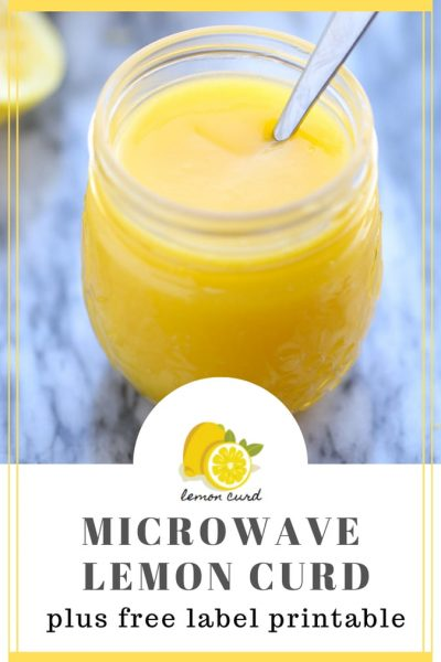 Pinterest image of lemon curd microwave recipe and printable label