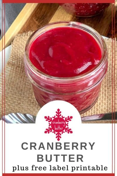 Pinterest image for cranberry butter recipe and free printable label