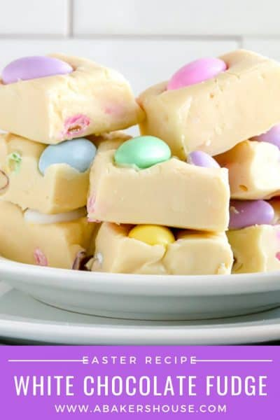 Pinterest image of stack of white chocolate fudge for Easter dessert