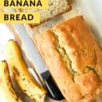 Pinterest image over overhead view of bananas and sliced gluten free banana bread