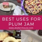 Collage with images of recipes that use plum jam