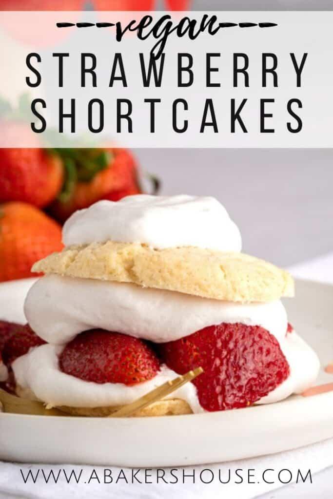 pinterest image for strawberry vegan shortcake