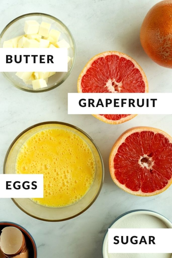 ingredients of grapefruit, butter, eggs and sugar labeled
